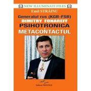 Psihotronica si Metacontactul - Generalul rus Dimitry Fonareff