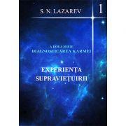 Experienta supravietuirii (Vol. 1). A doua serie diagnosticarea karmei