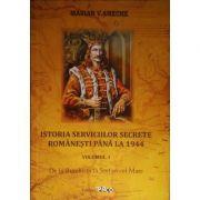 Istoria serviciilor secrete romanesti pana la 1944, vol 1. De la Burebista la Stefan cel Mare