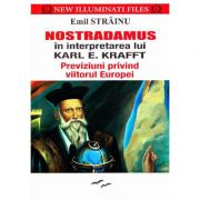 Nostradamus in interpretarea lui Karl E. Krafft