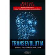 Transevolutia - apropiata era a deconstructiei umane