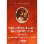 Istoria serviciilor secrete romanesti pana la 1944, vol. 2