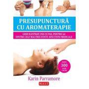 Presupunctura cu aromaterapie