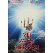 Vei avea succes - Pavel Corut