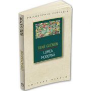 Lumea moderna - Rene Guenon