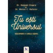 Tu eşti Universul. Descoperă-ţi sinele cosmic