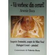 Va vorbesc din ceruri (Arsenie Boca) - Valeria Hora