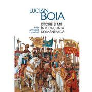 Istorie si mit in constiinta romaneasca