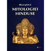 Micul ghid al mitologiei hinduse