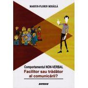 Comportamentul non-verbal, facilitor sau tradator al comunicarii?