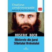 Arsenie Boca. Misterele din jurul Sfântul Ardealului