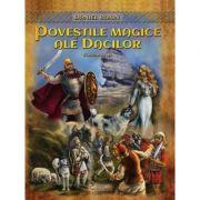 Poveştile magice ale dacilor (vol. 2)