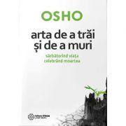 Arta de a trăi și de a muri - Osho