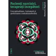 Pacienți narcisici, terapeuți începători