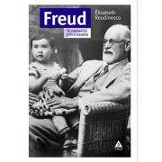 Freud. În vremea lui și în a noastră