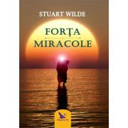 Forta. Miracole