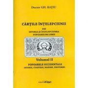 Cartile intelepciunii (vol. 2). Popoarele occidentale. Istorie, cugetari, maxime, proverbe