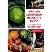 Cultura legumelor recoltate iarna