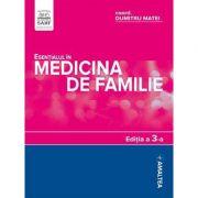 Esentialul in medicina de familie. Editia a 3-a