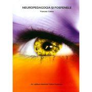 Neuropedagogia si fosfenele