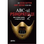 Abc-ul Psihopatului de succes (vol. 2)