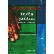 India. Santier – Mircea Eliade