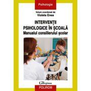 Intervenții psihologice în școală. Manualul consilierului școlar