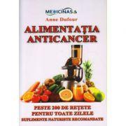 Alimentatia anticancer - Anne Dufour