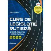 Curs de legislatie rutiera 2020 - Dan Teodorescu