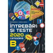 Intrebari si teste categoria B 2020 (CD gratuit inclus)