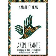 Aripi frânte - Kahlil Gibran