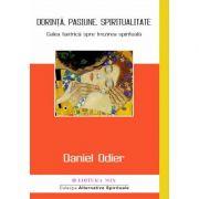 Dorință, pasiune, spiritualitate. Calea tantrică spre trezirea spirituală