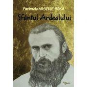 Parintele Arsenie Boca – Sfantul Ardealului