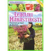Leacuri manastiresti (vol. 2). Prezentate pe tipuri de afectiuni