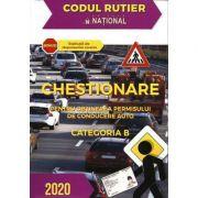 Chestionare pentru obtinerea permisului de conducere auto Categoria B 2020