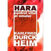Hara, centrul vital al omului
