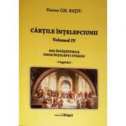 Cartile intelepciunii (vol. 4). Din invataturile unor intelepti straini