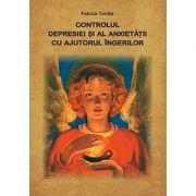 Controlul depresiei şi al anxietăţii cu ajutorul îngerilor