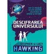 Descifrarea Universului. Tot ce trebuie să știi despre călătoria în spațiu și în timp