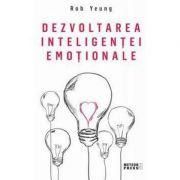 Dezvoltarea inteligentei emotionale