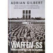 WAFFEN-SS, Armata lui Hitler in razboi