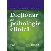 Dicționar de psihologie clinică - Asociația Americană de Psihologie