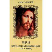 Iisus, revelaţii extraordinare în cămin