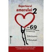 Repertoarul amorului (volumul 2) - Stelian Tanase