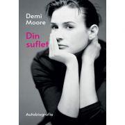 Din suflet - Demi Moore