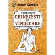 Exercitii chinezesti de vindecare