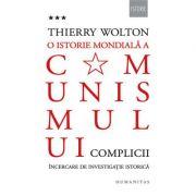 O istorie mondiala a comunismului (volumul 3). Complicii