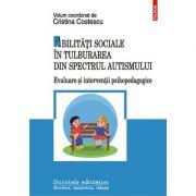 Abilități sociale în tulburarea din spectrul autismului