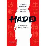 Hado și puterea sa vindecătoare