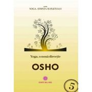 Yoga, o nouă direcție - Osho